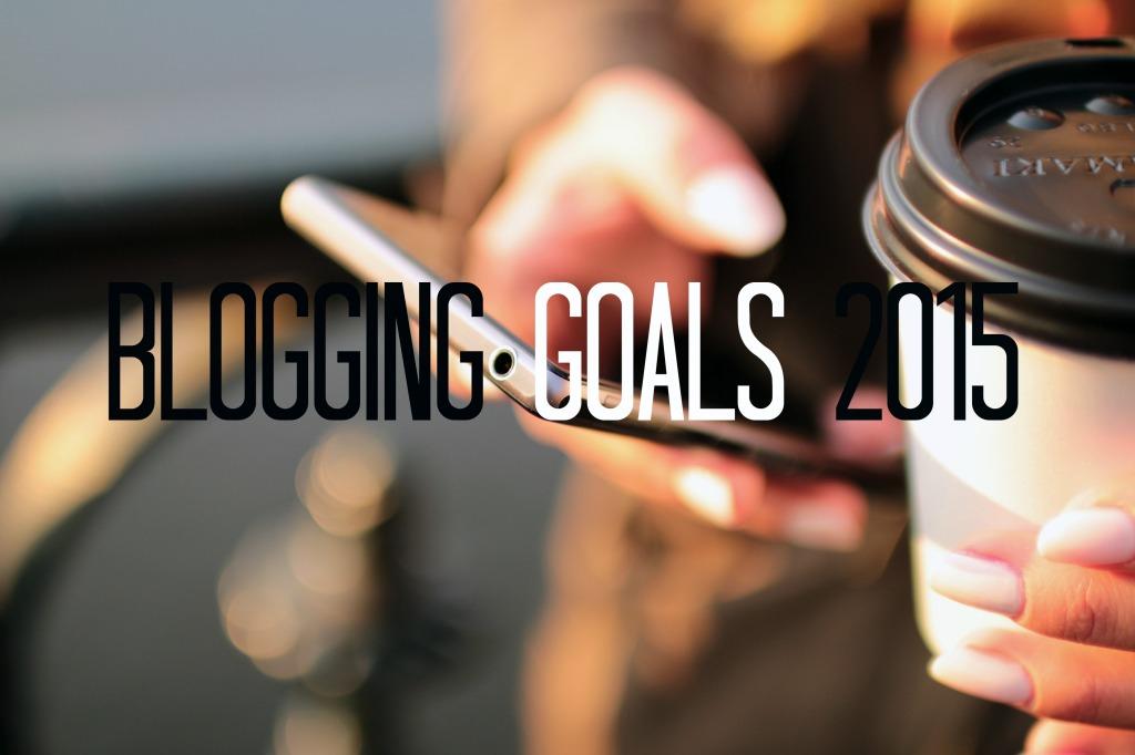 Blogging Goals 2015